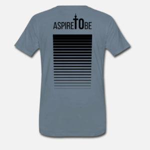 T-Shirt | ASPIRE To Be